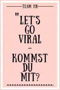 lass-uns-viral-gehen