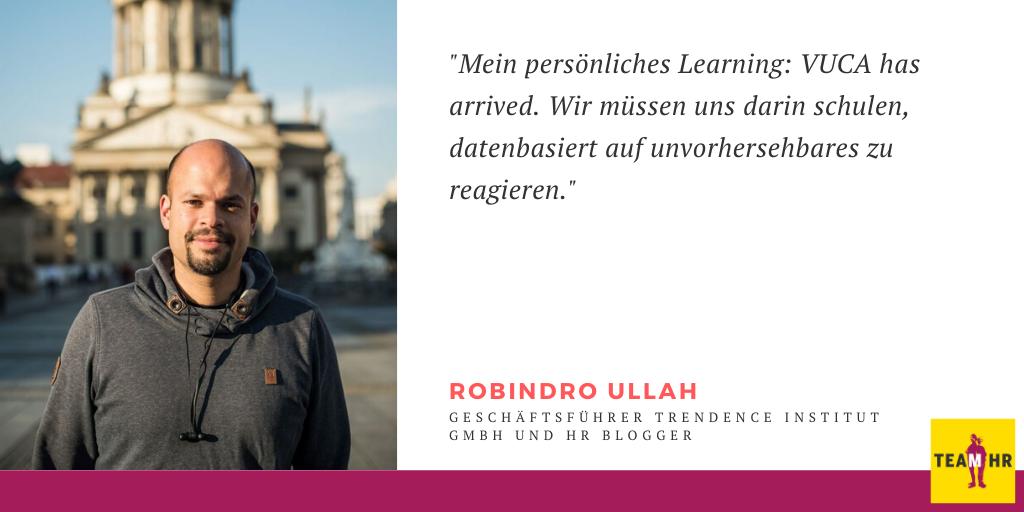 Was lernt HR aus der Krise: Robindro Ullah, Geschäftsführer trendence Institut GmbH und HR Blogger