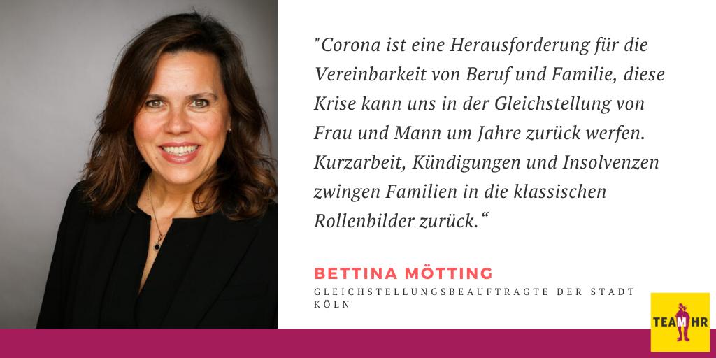 Was lernt HR aus der Krise: Bettina Mötting, Gleichstellungsbeauftragte der Stadt Köln
